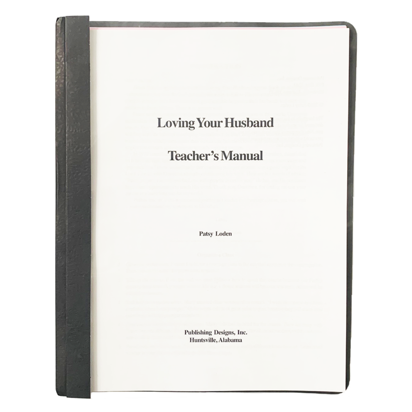 Loving Your Husband Teacher Manual Updated