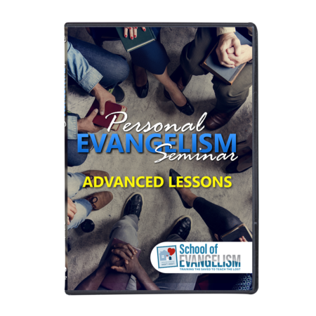 Personal Evangelism Advanced Lessons